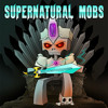 Supernatural Mobs (Minecraft parody)