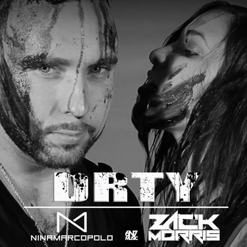 Zack Morris & Nina Marcopolo - DRTY (Original Mix) PREVIEW - By 6N7 Music
