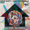 Drew Scott / Hollywood Hills - Senses RELEASE DATE 9TH JUNE