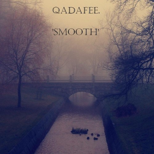 Smooth by Qadafee