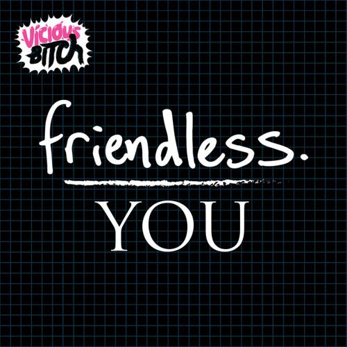 Friendless - You (Original Mix)