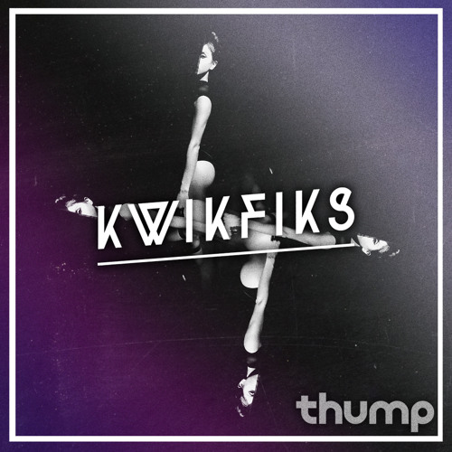 KwikFiks - THUMP Canada Guest Mix