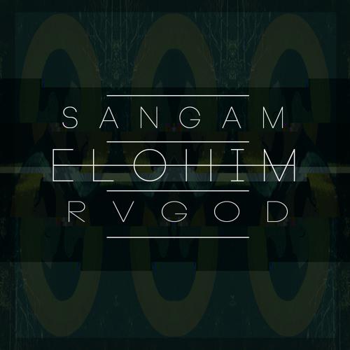 Sangam - E L O H I M Feat. R V G O D