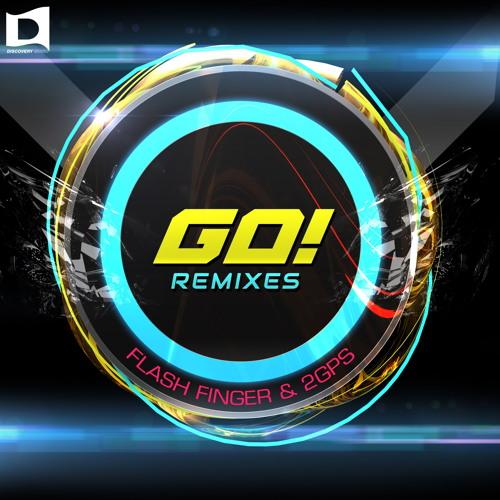 Flash Finger & 2GPS - Go! (Dizzy Sunn Remix) Available March 18