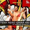 Palat (Tera Hero Idhar Hai Remix) - Dj Aakash (Bardoli)