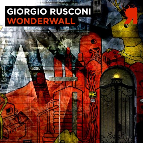 Giorgio Rusconi - Wonderwall -  ( Original Mix )