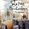 SALE PETIT BONHOMME Tout En Délicatesse