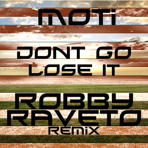 Don't Go Lose (Robby Raveto Remix)