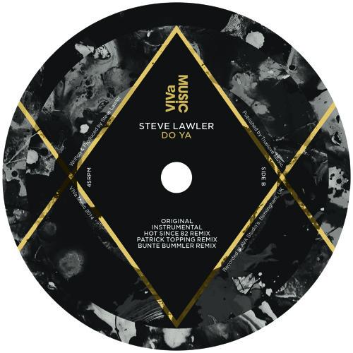 VIVa106 /// Steve Lawler - Do Ya (Bunte Bummler Remix)