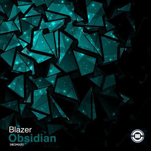 Blazer - Obsidian (Original Mix) [NEOM005]