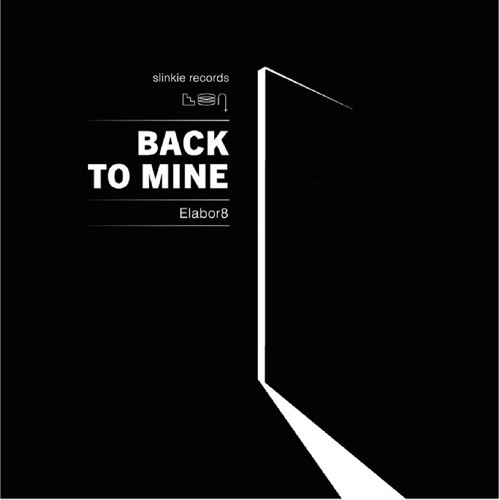 Elabor8 - Back To Mine