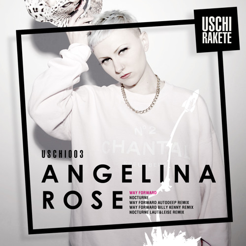 ANGELINA ROSE FEAT. SELINA - Way Forward (Billy Kenny Remix) - Snippet - USCHI003