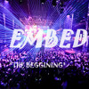 Embed - Beginning (Original Mix)