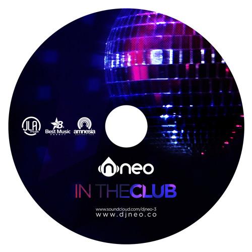 NEO @ IN THE CLUB www.djneo.co