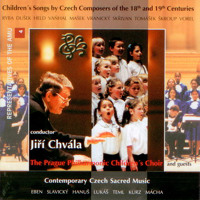 Children´s Songs by Czech Composers of the 18th and 19th Century / Contemporary Czech Sacred Music