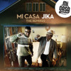 Mi Casa - Jika (Chymamusique Drum Mix)