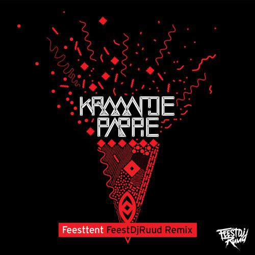 Kraantje Pappie - Feesttent (FeestDJRuud Remix)
