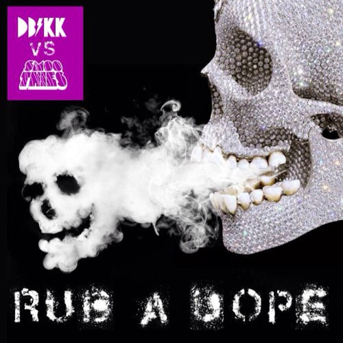 05-Rub A Dope Anthem Ft. Smoothies