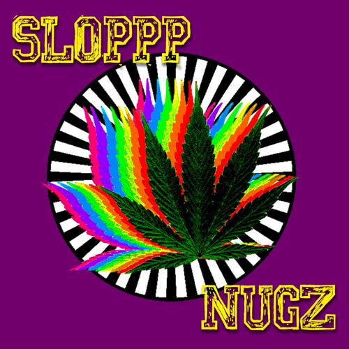 SLOPPP - NUGZ (ORIGINAL MIX / FREE DL)