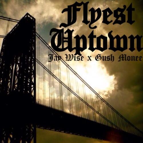 Flyest Uptown Ft. Gush Monee (Choppa Choppa Down Remix)