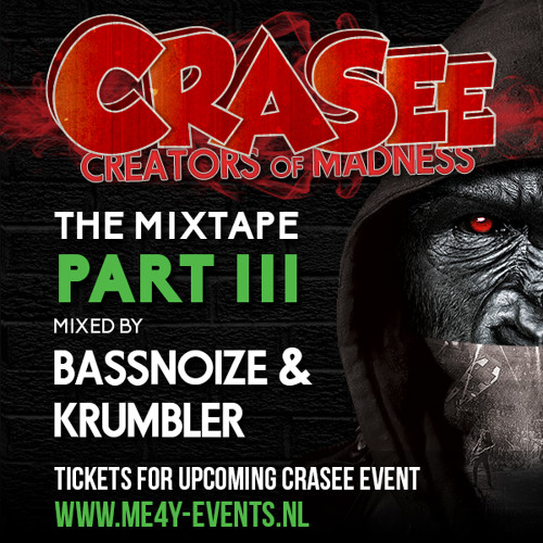 Crasee The Mixtape - Part III (Mixed by Bassnoize & Krumbler) |28-03-2014 Club Envy|