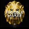 TroubleMaker Clip [SIZE]