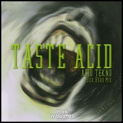 Sick Head - Taste Acid