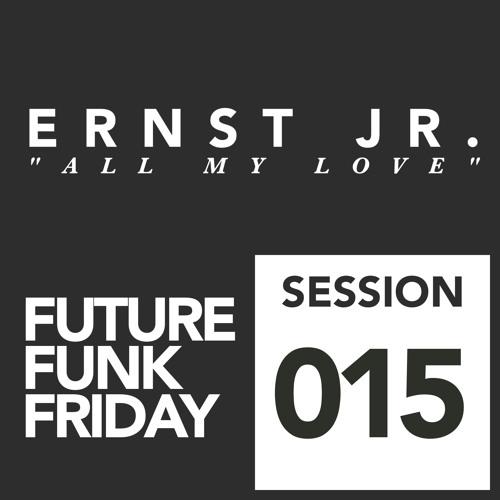 ERNST JR - All My Love