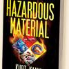 Kurt Kamm author of Hazardous Material