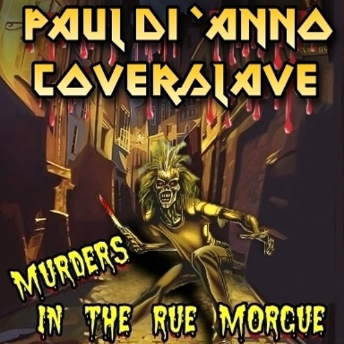 Paul Di Anno + Coverslave -Murders in the rue Morgue- live