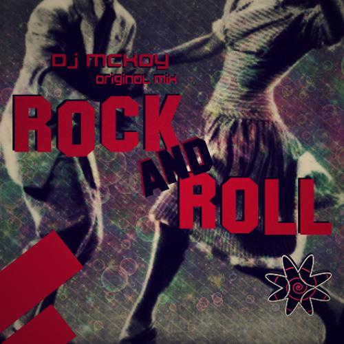 Rock And Roll - Dj Mckoy - Original Mix Preview