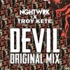 DEVIL by NGHTWRK ✖ Troy Kete