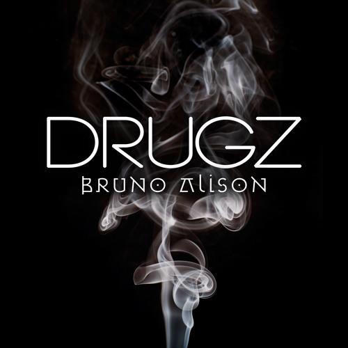 Bruno Alison - Drugz