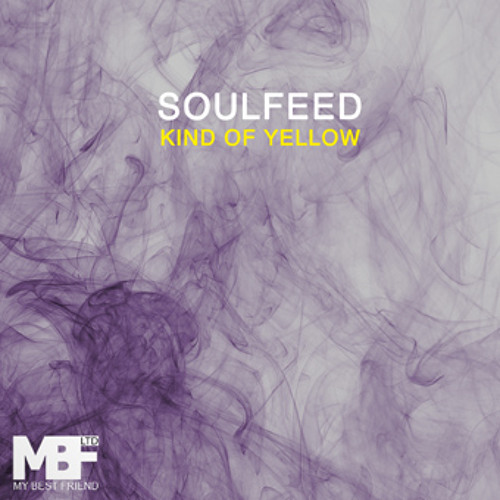 Soulfeed - Kind of yellow