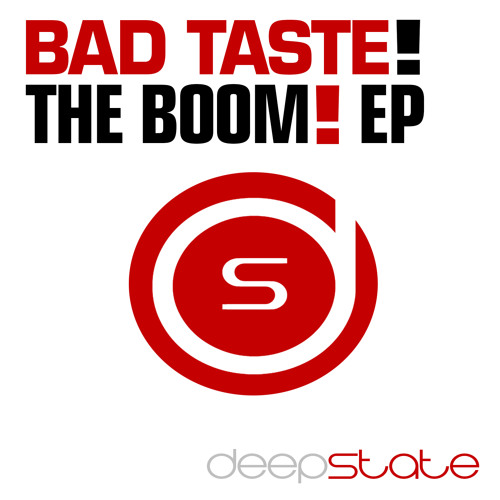 Bad Taste! - Boom!(Deepstate Records)*COMING 26TH MAY*