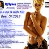 Dj Sykes - Hip Hop & R&B (Best Of 2013 Mix)
