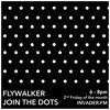 Flywalker presents 'Join The Dots' feat SUMMITS on Space Invader Radio (March 14) album artwork
