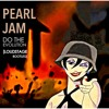Pearl Jam - Do The Evolution (Loudstage Bootleg) | FREE DOWNLOAD