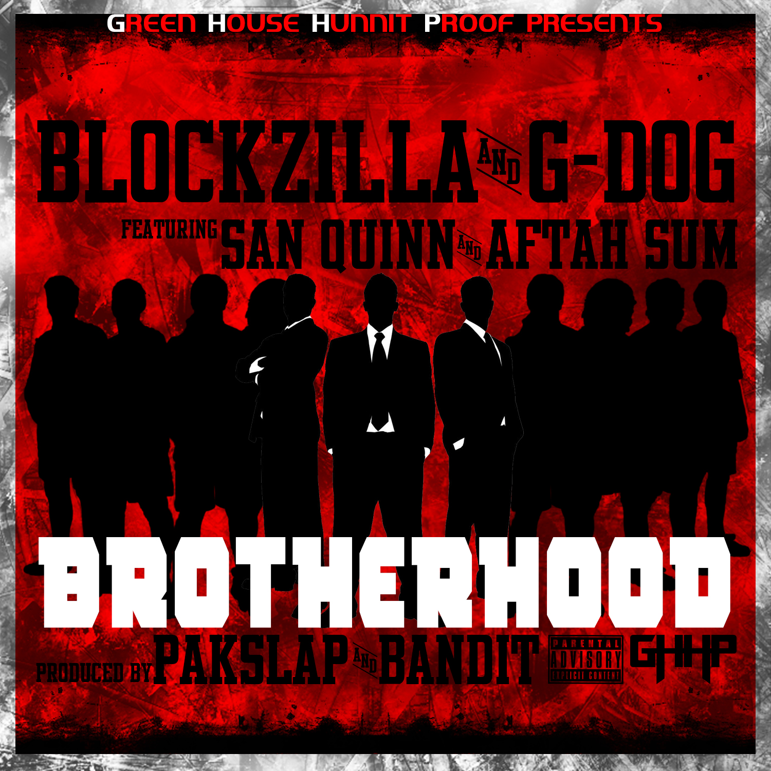 Blockzilla & G-Dog ft. San Quinn & Aftah Sum - Brotherhood (Produced by Pakslap & Bandit) [Thizzler.