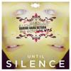 Until Silence (Orchestral Version - Bonus Track)