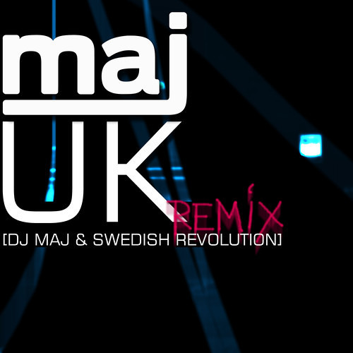 UK Remix - Swedish Revolution & DJ Maj (Toby mac's DJ)