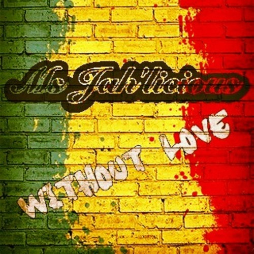Without Love (Bon Jovi Cover) - Ms Jah'licious - Nyam It Up Riddim - Jah'licious