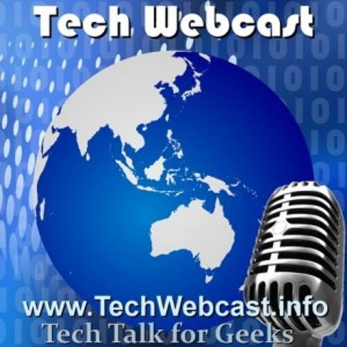 Techwebcast Episode 280