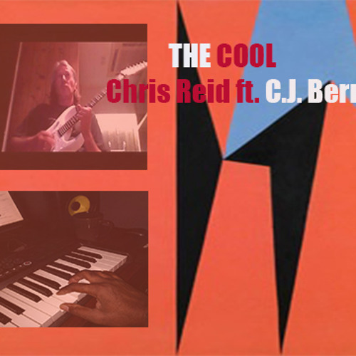 THE COOL - Chris Reid ft. C.J. Berry