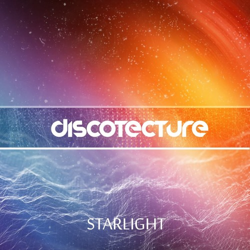 Discotecture - Starlight (Original Mix) [Free DL]