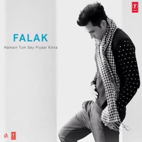 Tujhe Dekhe Bina Download Mp3 Song: Hamain Tum Sey Piyaar Kitna By Falak By Yahya Awan