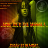 Sway With The Reggae 3 #SWTR3