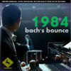BACH'S BOUNCE - 1984 [free MP3 download](high quailty wave file released on 414 Records)