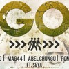 Go - Tio, Mag44, Abel Chungu, Pompi