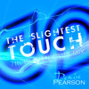 The Slightest Touch (7th Heaven Club Mix)